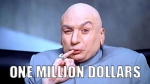 Austin Powers: Dr. Evil demands one million dollars,
